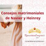 13 Consejos matrimoniales de Navier y Heinrey