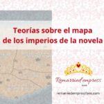 Mapa de La emperatriz Divorciada: Teorías